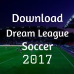 Free Download Dream League Soccer 2017 Apk For Mac