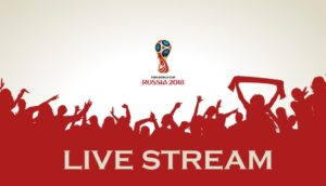 2018 fifa World cup live streaming
