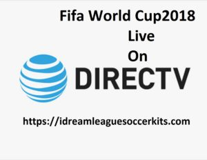 Fifa World Cup 2018 Live Streaming On DirecTV